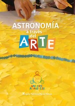 Astronomía a través del Arte / Astronomy & Art Activity Book (in Spanish)