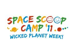 Space Scoop Camp '11: Wicked Planet Week!