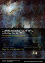 Communicating Astronomy with the Public 2011 (CAP 2011) —	New Territories for Science Outreach